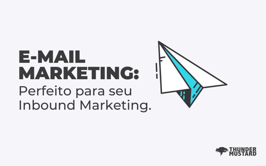 E-mail Marketing: o que é e como incluir em sua estratégia de Inbound