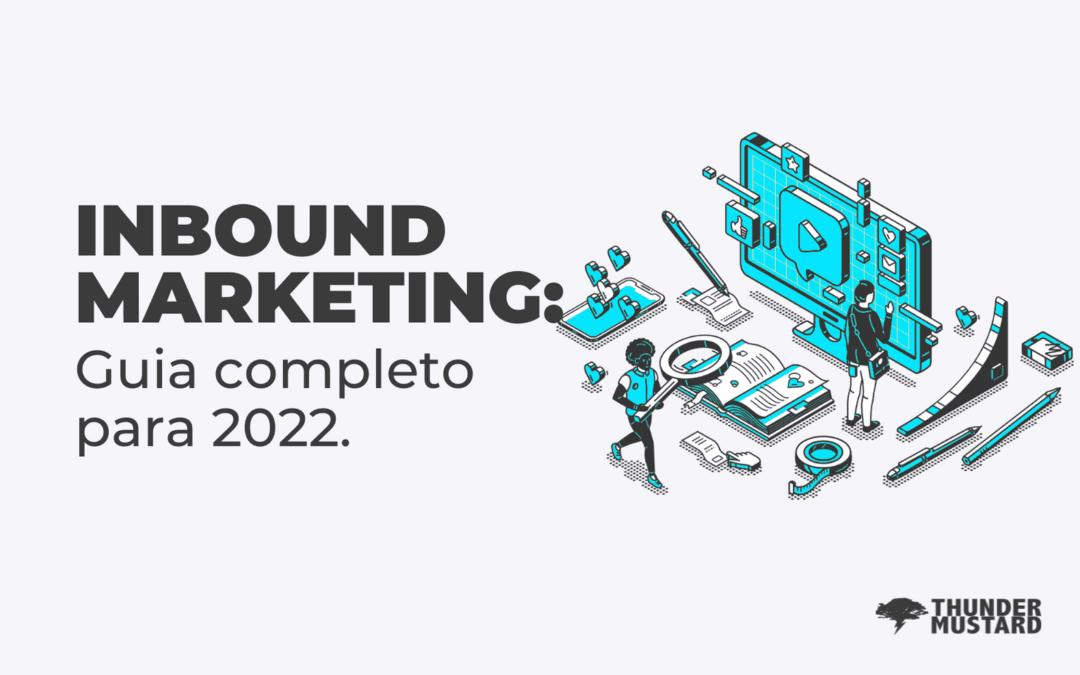 O Guia de Inbound Marketing da Thunder Mustard para se preparar para 2022