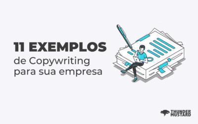 11 exemplos de copywriting para a sua empresa